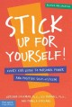 Go to record Stick up for yourself! : every kid's guide to personal pow...