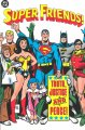 Go to record Super friends! : truth, justice and peace!