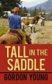 Go to record Tall in the saddle [text (large print)]