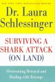 Go to record Surviving a shark attack (on land) : overcoming betrayal a...