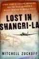 Go to record Lost in Shangri-la : a true story of survival, adventure, ...