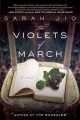 Go to record The violets of March : a novel