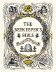Go to record The beekeeper's bible : bees, honey, recipes & other home ...
