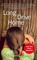 Go to record Long drive home : a novel
