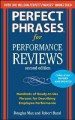 Go to record Perfect phrases for performance reviews : hundreds of read...