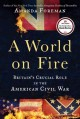 Go to record A world on fire : Britain's crucial role in the American C...