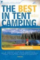 Go to record The best in tent camping, Oregon : a guide for car campers...