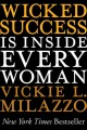 Go to record Wicked success is inside every woman