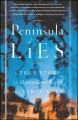 Go to record Peninsula of lies : true story of mysterious birth and tab...