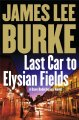 Go to record Last car to Elysian Fields : a novel