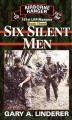 Go to record Six silent men : 101st LRP/Rangers / Book 3.