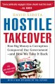 Go to record Hostile takeover : how big money & corruption conquered ou...