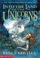 Go to record Into the land of unicorns : The unicorn chronicles: Book one