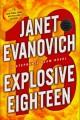 Go to record Explosive eighteen : a Stephanie Plum novel