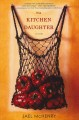 Go to record The kitchen daughter : a novel