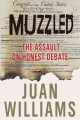 Go to record Muzzled : the assault on honest debate