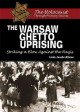 Go to record The Warsaw Ghetto Uprising : striking a blow against the N...