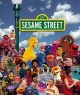 Go to record 123 Sesame Street : a celebration : 40 years of life on th...
