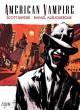 Go to record American vampire. Volume two