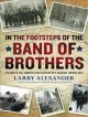 Go to record In the footsteps of the Band of Brothers [sound recording]...