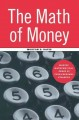 Go to record The math of money : making mathematical sense of your pers...