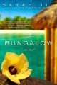 Go to record The bungalow : a novel