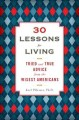 Go to record 30 lessons for living : tried and true advice from the wis...