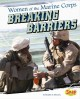 Go to record Women of the U.S. Marine Corps : breaking barriers