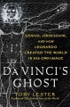 Go to record Da Vinci's ghost : genius, obsession, and how Leonardo cre...