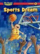 Go to record Sports dream
