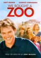 Go to record We bought a zoo [videorecording]