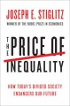 Go to record The price of inequality : [how today's divided society end...