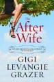 Go to record The after wife : a novel