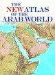 Go to record The new atlas of the Arab world