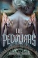 Go to record The Peculiars : a novel
