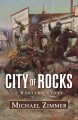 Go to record City of rocks : a western story
