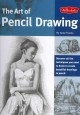 Go to record The art of pencil drawing : discover all the techniques yo...