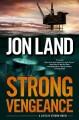 Go to record Strong vengeance : a Caitlin Strong novel