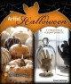 Go to record Artful Halloween : frightfully elegant projects