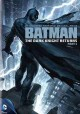 Go to record Batman: the Dark Knight returns. Part 1 [videorecording]
