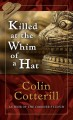 Go to record Killed at the whim of a hat [text (large print)]