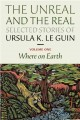 Go to record The unreal and the real : selected stories of Ursula K. Le...
