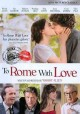 Go to record To Rome with love [videorecording]