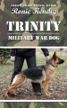 Go to record Trinity : military war dog [text (large print)]