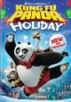 Go to record Kung fu panda holiday [videorecording]