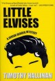 Go to record Little Elvises : a Junior Bender mystery