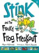 Go to record Stink and the freaky frog freakout