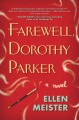 Go to record Farewell, Dorothy Parker