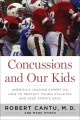 Go to record Concussions and our kids : America's leading expert on how...
