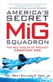 Go to record America's secret MiG squadron : the Red Eagles of project ...